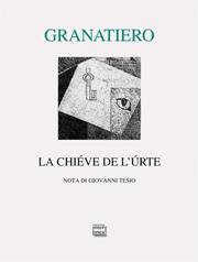 Granatiero, La chiéve 180